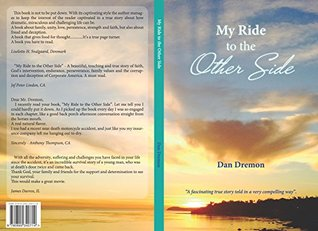 My Ride to the Other Side Dan Dremon