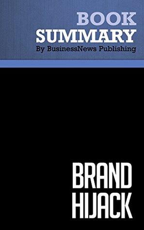 Summary: Brand Hijack - Alex Wipperfurth  by  BusinessNews Publishing