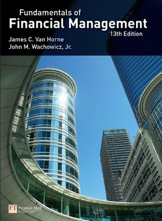Van Horne:Fundamentals of Financial Management  by  J. Van Horne