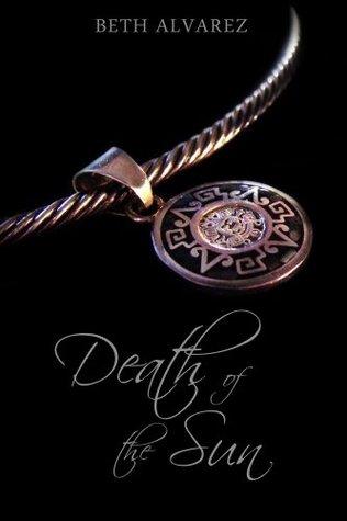 Death of the Sun (After Undeath Book 1) Beth Alvarez