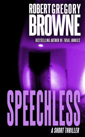 Speechless:  by  Robert Gregory Browne
