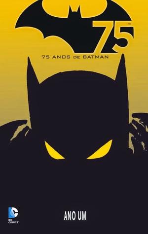 Ano Um (75 anos de Batman, #1) Frank Miller