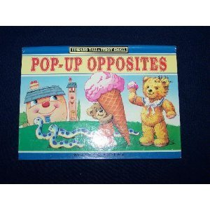 Pop-Up Opposites  by  John Patience
