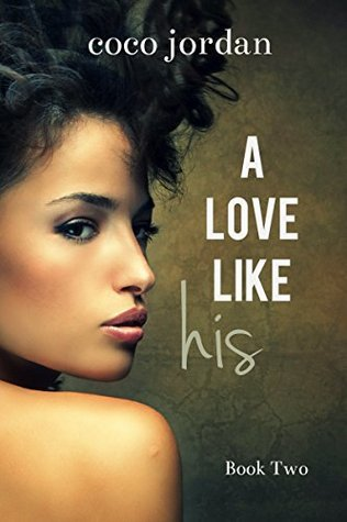 A Love Like His (BWWM Interracial Romance) (Richmond-Banks Brothers Book 2) Coco Jordan