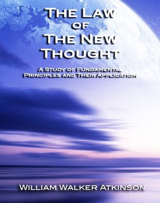 Law of New Thought  by  William W. Atkinson