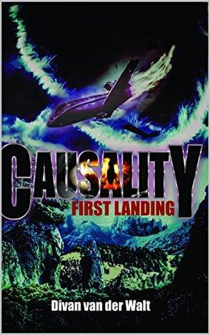 Causality: First Landing (Causality Series Book 1)  by  Divan van der Walt