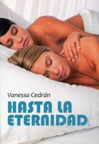Hasta la eternidad Vanessa Cedran