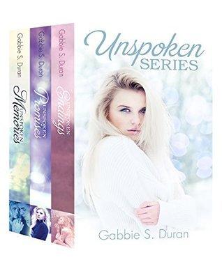 Unspoken Series Box Set: Books 1-3 (Unspoken, #1-3)  by  Gabbie S. Duran