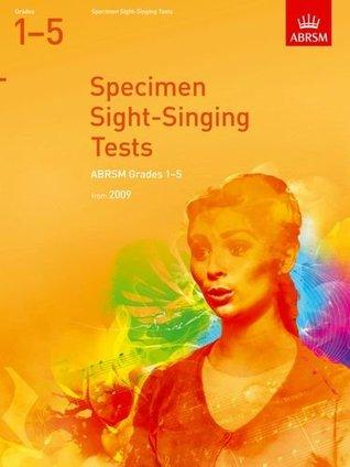 Specimen Sight-Singing Tests, Grades 1-5 ABRSM