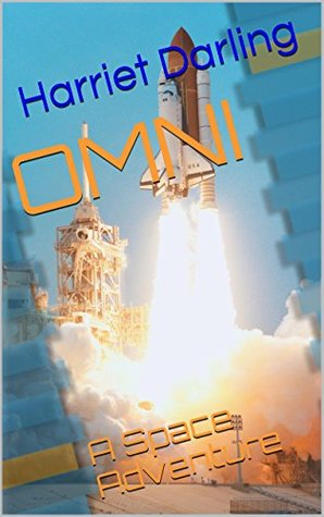 OMNI: A Space Adventure Harriet Darling