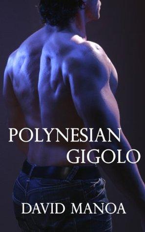 POLYNESIAN GIGOLO  by  David Manoa