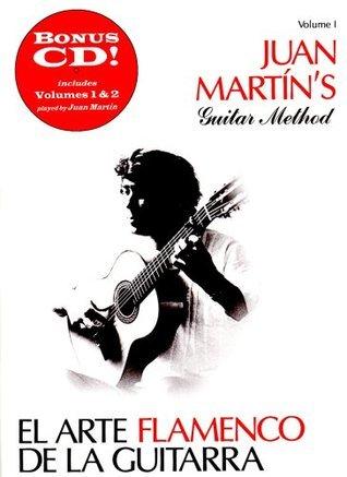 El Arte Flamenco de la Guitarra Juan Martin