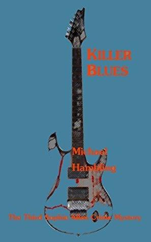 Killer Blues (The DCI Sophie Allen Crime Mysteries Book 3) Michael Hambling