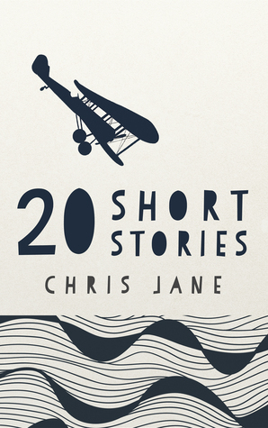 20 Short Stories  by  Chris Jane
