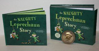 The Naughty Leprechaun Story Stephanie Hicks