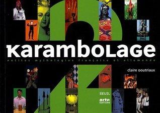 Karambolage 2 (Karambolage, #2) Claire Doutriaux
