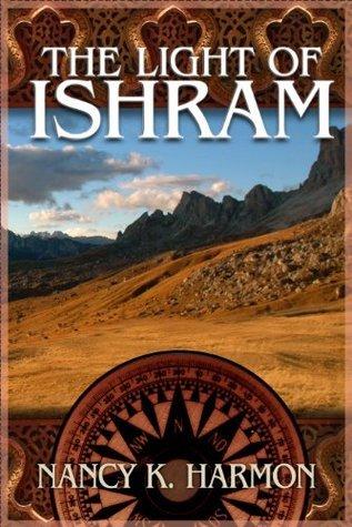 The Light of Ishram  by  Nancy K Harmon
