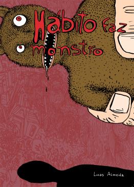 Hábito Faz Monstro (Mercantilogia, #5)  by  Lucas Almeida