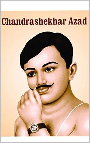 Chandrashekhar Azad  by  Meenu Sinhal