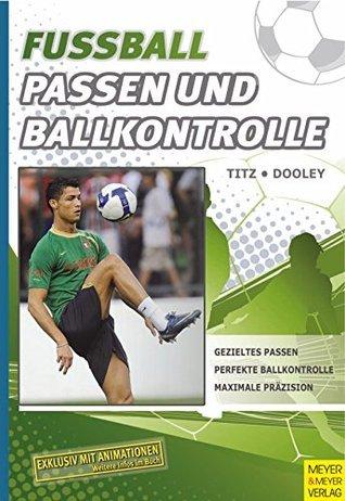 Fußball - Passen und Ballkontrolle  by  Thomas Dooley