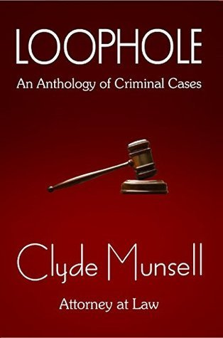 Loophole  by  Clyde S. Munsell