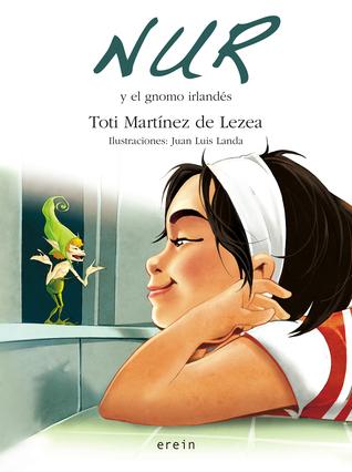 Nur y el gnomo irlandés  by  Toti Martínez de Lezea