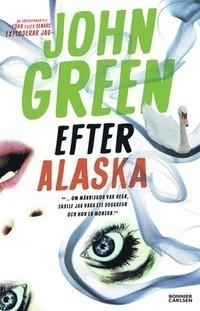 Efter Alaska John Green