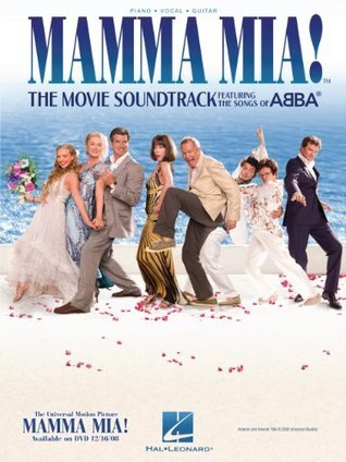 Mamma Mia! Songbook: The Movie Soundtrack Featuring the Songs of ABBA  by  ABBA