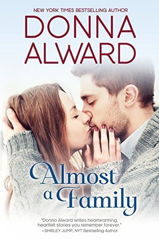 Almost a Family  by  Donna Alward