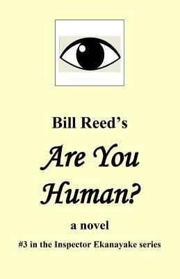 Are You Human?  by  MR Bill Reed