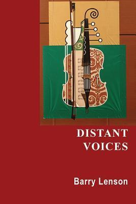 Distant Voices  by  Barry Lenson