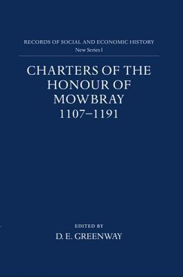 Charters on the Honour of Mowbray Diana E. Greenway