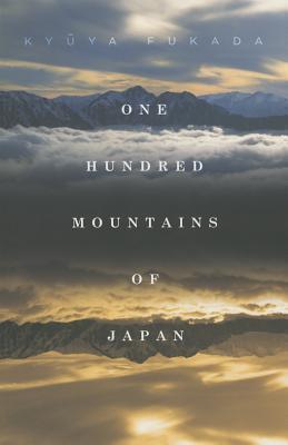One Hundred Mountains of Japan Kyuya Fukada