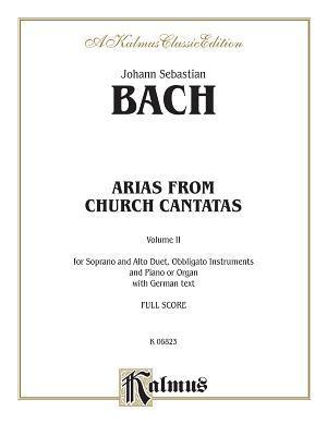 Soprano and Alto Arias (4 Duets), Vol 2: German Language Edition Johann Sebastian Bach
