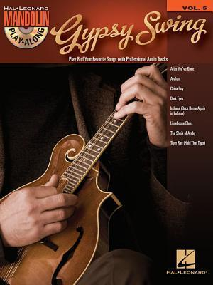 Gypsy Swing: Mandolin Play-Along Volume 5 Hal Leonard Publishing Company