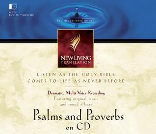 Psalms and Proverbs-Nlt  by  Mike Kellogg
