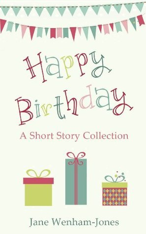 Happy Birthday - a short story collection  by  Jane Wenham-Jones