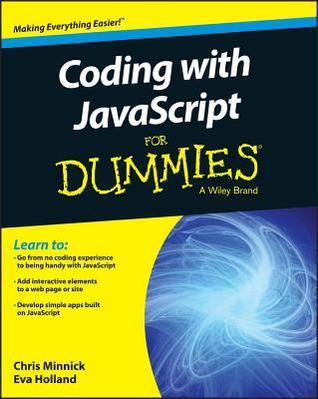 Coding with JavaScript For Dummies Chris Minnick
