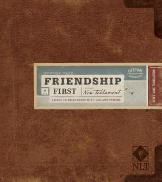 Friendship First New Testament-NLT: Living in Friendship with God and Others Group Publishing