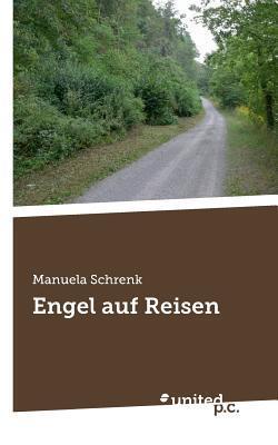 Engel Auf Reisen Manuela Schrenk