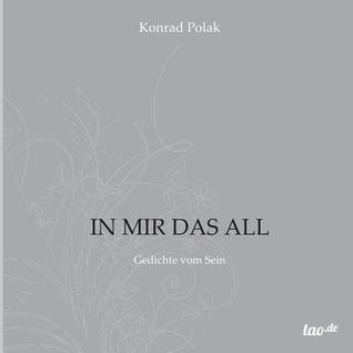 In Mir Das All  by  Konrad Polak