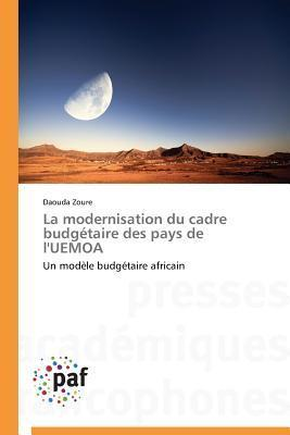 La Modernisation Du Cadre Budgetaire Des Pays de LUemoa Zoure Daouda