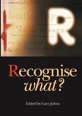 Recognise What?  by  Gary Johns