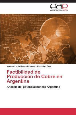 Factibilidad de Produccion de Cobre En Argentina Bazan Brizuela Vanesa Lucia