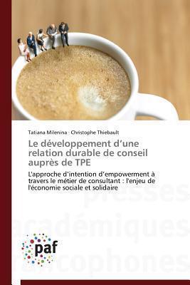 Le Developpement DUne Relation Durable de Conseil Aupres de Tpe Milenina Tatiana
