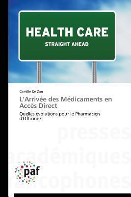 LArrivee Des Medicaments En Acces Direct De Zan Camille