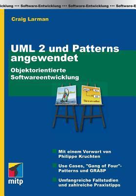 Uml Und Patterns Angewendet  Objektorientierte Softwareentwicklung  by  Craig Larman