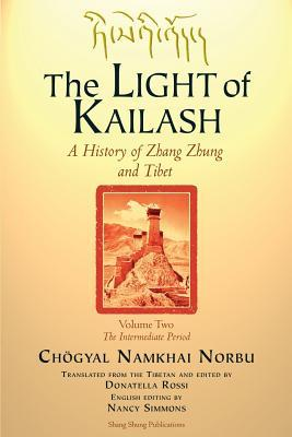 The Light of Kailash Vol 2  by  Namkhai Norbu