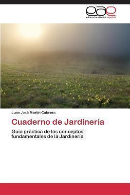 Cuaderno de Jardineria Martin Cabrera Juan Jose