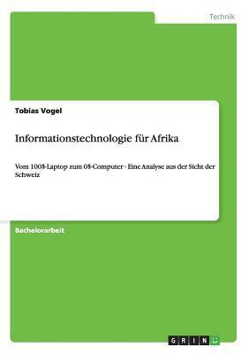 Informationstechnologie Fur Afrika  by  Tobias Vogel